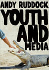 Youth and Media by Andy Ruddock (Paperback, 2013)