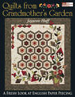 Quilts from Grandmother's Garden by Jaynette Huff (Paperback, 2005)