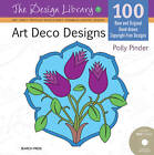 Art Deco Designs by Polly Pinder (Paperback, 2012)