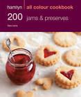 200 Jams & Preserves: Hamlyn All Colour Cookbook by Sara Lewis (Paperback, 2012)