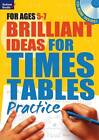 Brilliant Ideas for Times Tables Practice 5-7 by Molly Potter (Paperback, 2013)