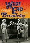 West End Broadway: The Golden Age of the American Musical in London by Adrian Wright (Hardback, 2012)