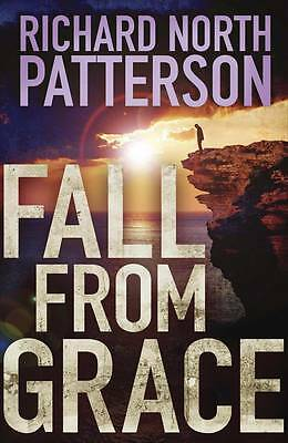 """""""AS NEW"""" Fall from Grace, North Patterson, Richard, Book"""