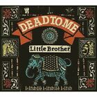 Dead to Me - Little Brother (2008)