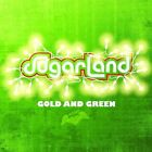 Sugarland - Gold and Green (2009)