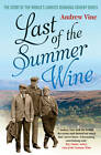 Last of the Summer Wine: The Inside Story of the World's Longest-Running Comedy Programme by Andrew Vine (Paperback, 2011)