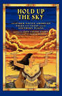 Hold Up the Sky: And Other Native American Tales from Texas and the Southern Plains by Jane Louise Curry (Paperback, 2010)
