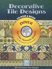 Decorative Tile Designs by Dover (Mixed media product, 2005)