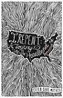 I Repent: A Journey into the Heart by Caleb Gave Mathis (Paperback, 2012)