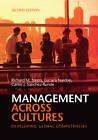 Management Across Cultures: Developing Global Competencies by Richard M. Steers, Carlos J. Sanchez-Runde, Luciara Nardon (Hardback, 2013)