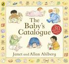 The Baby's Catalogue by Allan Ahlberg (Hardback, 2012)