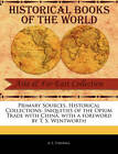 Iniquities of the Opium Trade with China by A S Thelwall (Paperback / softback, 2011)