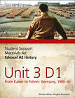 Student Support Materials for History: Edexcel A2 Unit 3 Option D1: From Kaiser to Fuhrer: Germany 1900-45 by Adam Bloomfield, Geoffrey Stewart, Alan White (Paperback, 2012)