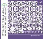 Anthology Of Folk Music: Kazakh Music (2011)