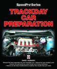 Trackday Car Preparation by David Hornsey (Paperback, 2013)