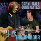 Hall & Oates - Live at the Troubadour (Live Recording, 2009)
