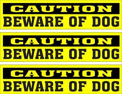 LOT OF 3 GLOSSY STICKERS, CAUTION BEWARE OF DOG, FOR INDOOR OR OUTDOOR USE