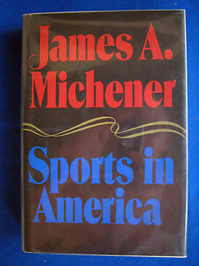 Sports-in-America-James-A-Michener-1976-1st-1st-HCDJ-Hardcover