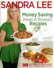 Money Saving Meals and Round 2 Recipes by Sandra Lee (Paperback, 2011)