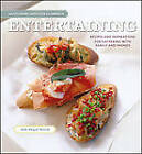 Entertaining: Recipes and Inspirations for Gathering with Family and Friends by The Culinary Institute of America (CIA), Abigail Kirsch (Hardback, 2012)
