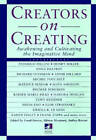 Creators on Creating: A New Consciousness Reader by Frank Barron, Anthea Barron, Alfonso Montuori (Paperback, 1997)