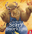 The Not-So Scary Snorklum by Paul Bright (Paperback, 2012)