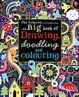 Big Book of Drawing, Doodling and Colouring by Fiona Watt (Paperback, 2013)