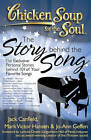 Chicken Soup for the Soul: The Story Behind the Song: The Exclusive Personal Stories Behind 101 of Your Favorite Songs by Mark Victor Hansen, Jo-Ann Geffen, Jack Canfield (Paperback / softback, 2013)