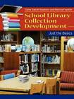 School Library Collection Development: Just the Basics by Claire Gatrell Stephens, Patricia Franklin (Paperback, 2012)