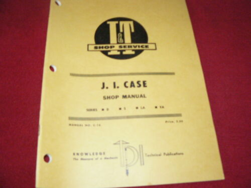 S VA Tractor I/&T Shop Manual Case D LA