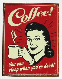 COFFEE-Sleep-When-Dead-TIN-SIGN-drink-vtg-metal-wall-decor-gift-diner-retro-1331