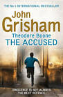 Theodore Boone: The Accused by John Grisham (Paperback, 2013)