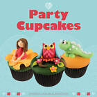 Party Cupcakes by Shereen Van Ballegooyen (Paperback, 2013)