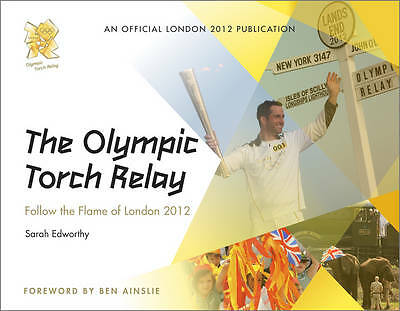 The Olympic Torch Relay: Follow the Flame of London 2012-ExLibrary