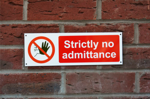Strictly No Admittance Warning Safety Property Land Sticker Plastic Drilled Sign