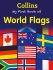 My First Book of World Flags by Collins (Paperback, 2013)