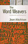 The Word Weavers by Jean Aitchison (Paperback, 2007)