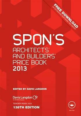 Spon's Architects' and Builders' Price Book 2013 by