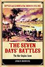 The Seven Days' Battles: The War Begins Anew by Judkin Browning (Hardback, 2012)