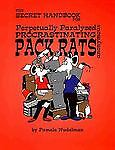 The Secret Handbook for Perpetually Paralyzed Procrastinating Pack Rats