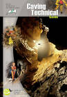 Caving Technical Guide by French School Of Caving (Paperback, 2013)