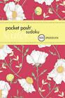 Pocket Posh Sudoku 17: 100 Puzzles by The Puzzle Society (Paperback, 2013)