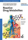Reactive Drug Metabolites by Amit S. Kalgutkar, Dennis A. Smith, Deepak Dalvie, R. Scott Obach (Hardback, 2012)