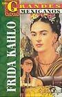Frida Kahlo by Marcela Altamirano (Paperback)