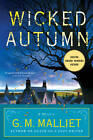 Wicked Autumn: A Mystery (a Max Tudor Novel) by G. M. Malliet (Paperback, 2012)