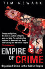 Empire of Crime: Organised Crime in the British Empire by Tim Newark (Paperback, 2012)
