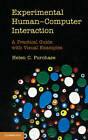 Experimental Human-Computer Interaction: A Practical Guide with Visual Examples by Helen C. Purchase (Hardback, 2012)