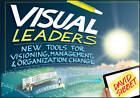 Visual Leaders: New Tools for Visioning, Management, and Organization Change by David Sibbet (Paperback, 2013)