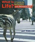 What Is Life? A Guide to Biology with Physiology : W/ Prep-U Access Card by Phelan and Jay Phelan (2010, Quantity pack)