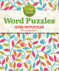 Large Print Word Puzzles: Over 100 Puzzles by George Bredehorn (Paperback, 2013)